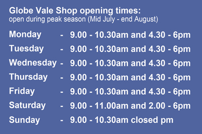 Globe Vale Shop Opening Times